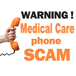medical care phone scam